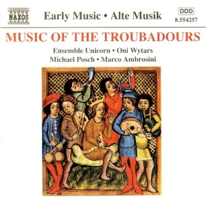Music of the Troubadors (Naxos 8554257)