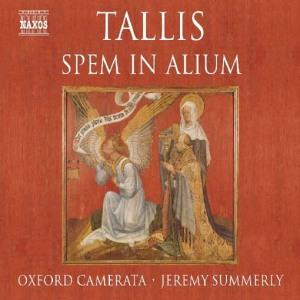 Thomas Tallis / Oxford Camerata - Spem in Alium (Naxos)