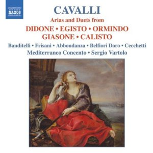 Francesco Cavalli - Arias and Duets (Naxos)