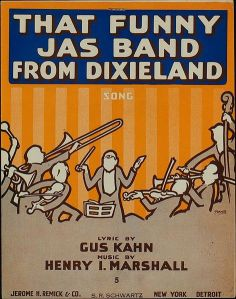 "Gus Kahn and Henry Marshall's ""That Funny Jas Band From Dixieland"" sheet music"