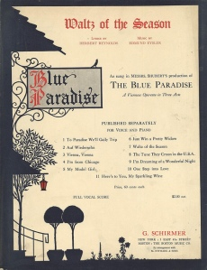 Sheet music for Edmund Eysler and Herbert Reynold's song Waltz of the Season from the show The Blue Paradise