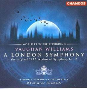 Ralph Vaughan Williams - A London Symphony (Chandos)