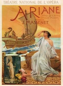 Poster for Jules Massenet's opera Ariane