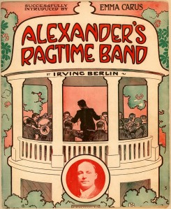 "Sheet music for Irving Berlin's ""Alexander's Ragtime Band"""