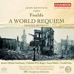John Foulds - A World Requiem (Chandos)