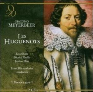 Giacomo Meyerbeer - Les Huguenots (Opera d'Oro)