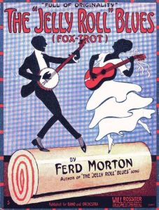 "Sheet music for Jelly Roll Morton's ""Jelly Roll Blues"""