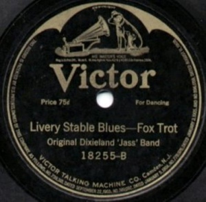 Original Dixieland Jass Band - Livery Stable Blues (Victor)
