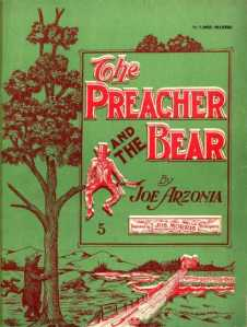 "Joe Arzoni's ""The Preacher and the Bear"". Original sheet music"