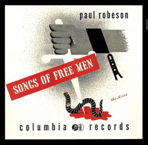 Paul Robeson - Songs of Free Men (Columbia)