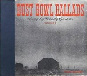 Woody Guthrie - Dust Bowl Ballads Volume 2 (Victor)