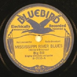 Big Bill - Mississippi River Blues (Bluebird)