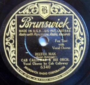 Cab Calloway and his Orchestra - Reefer Man (Brunswick)