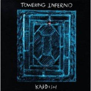 Towering Inferno - Kaddish (Island)