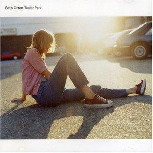 Beth Orton - Trailer Park (Heavenly)